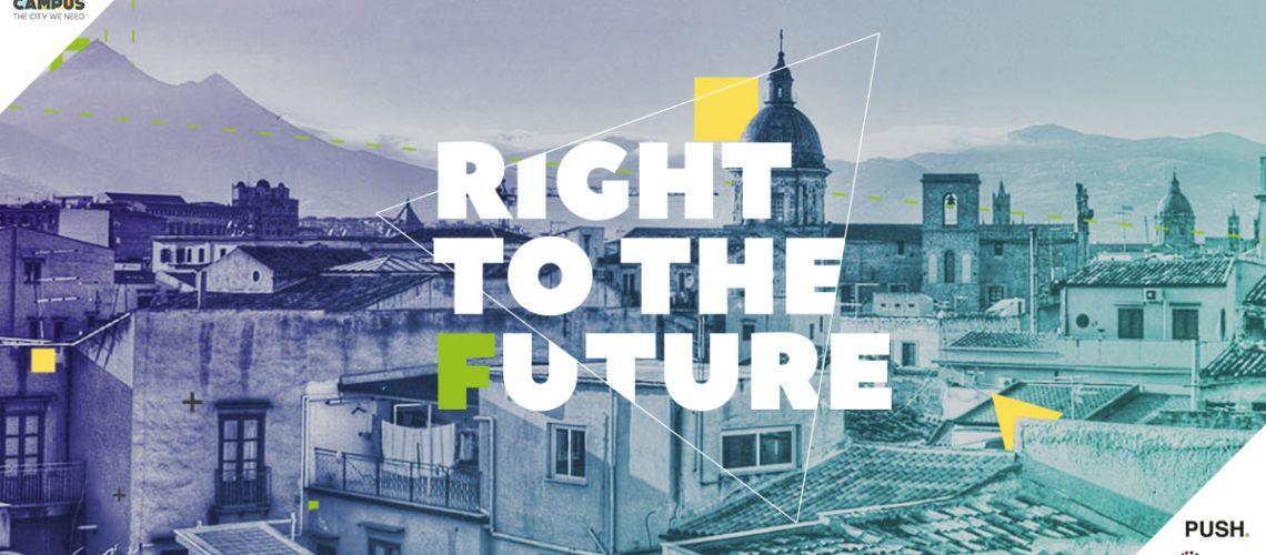 Discutiamo il futuro della città di Palermo: Right to the future 2017